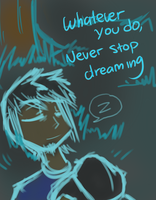 Strive For Your Dreams by Graveluck