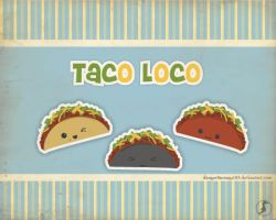 Taco Loco by danger0usangel03