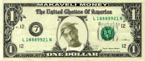 Makaveli Money by ThirdEYEDesigns