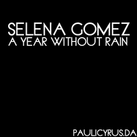 A year without rain Font. by PauliCyrus