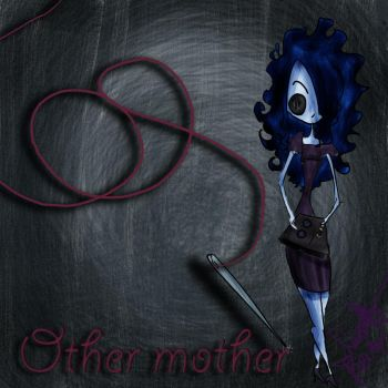 Coraline - Other Mother by samy-chan34