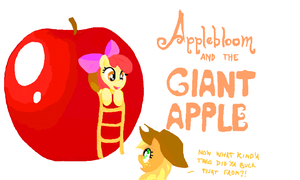 Applebloom and the Giant Apple by CallMeDoc