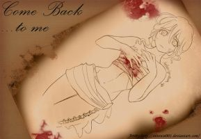 Come back to me by Annrose001