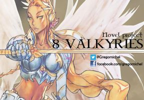 Novel project 8 VALKYRIES by FallenAngelGM