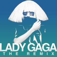 Lady GaGa - The Remix by other-covers