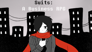 Manly LP Suits- A Business RPG by K-chanLovesAnimeXD