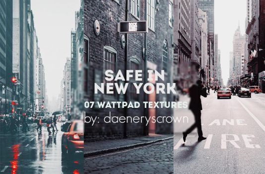 Texture Pack #05 - Safe In New York by daeneryscrown