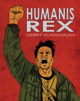Humanis Rex Collection Cover by tagasanpablo