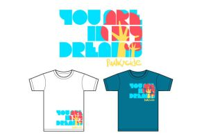 In my dreams :t-shirt: by funkycide