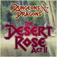 The Desert Rose Act II by saiyan-frost