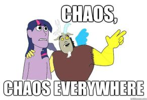 Chaos. Chaos Everywhere. (Meme Style) by mykklaw