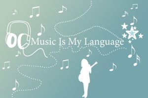 .:Music Is My Language:. by DarkAngeLP26