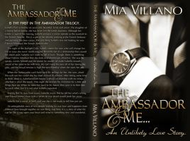 The Ambassador and Me Book Cover by Mysterious573