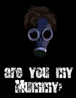 Are you my Mummy? by Cybiline