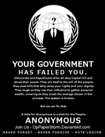 Your Government Has Failed You - Black Version by OpPaperStorm