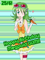 Happy Birthday Megpoid GUMI! by Kurai-Kogami24