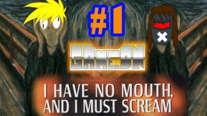 I Have No Mouth And I Must Scream by Zaclonius
