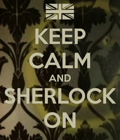Keep-calm-and-sherlock-on by teamfreewillangel