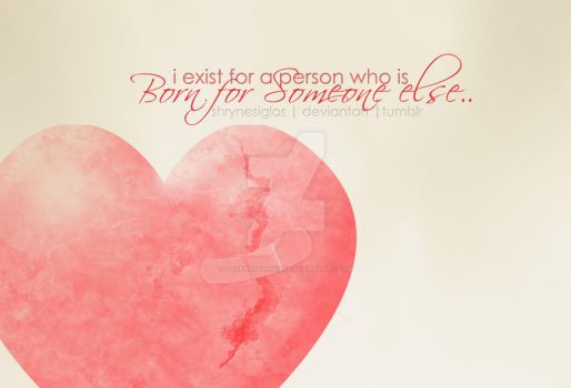 Quote 3 - Born for Someone Els by laceratedwrists