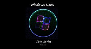 .:Vista Series:. Neon by yonicdeviant
