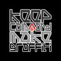 Keep Calm And Make Graffiti by ShotOne