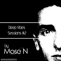 Deep Vibes Sessions #2 by djmyeloo