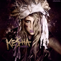 Ke$ha - Animal by mileyismine
