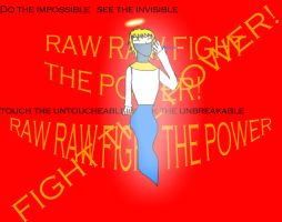 Raw Raw Fight The power by CoolestNinja1242