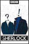 Did you miss me? - Sherlock Minimalist Poster by ChipsEss0r