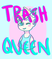 AT: trash queen by BroGinski
