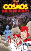 Cosmos War Of The Planets by nailsin