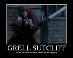 Motivational Poster -Grell- by AssemblerOfSouls