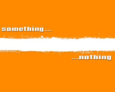 Something..... ....nothing by MojoDesigns