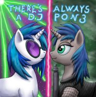 There's always a DJ PON3 by DaOldHorse