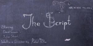 The Script movie poster by rahulnsm
