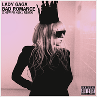 Lady GaGa - Bad Romance Chew Fu H1N1 Remix Cover by GaGanthony