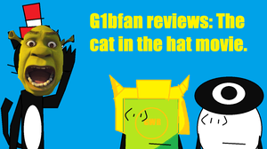 G1bfan reviews The cat in the hat. by g1bfan