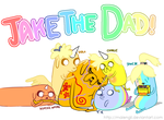 JAKE THE DAD! by malengil