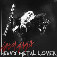 Lady GaGa - Heavy Metal Lover by RocXtaR