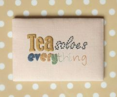 Tea Solves Everything by MasonBee