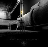 Hope you're not alone by proama