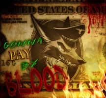 Jackal Queenston - GONNA PAY BY BLOOD by CR4CK3RFOX
