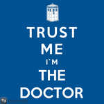 'Trust Me I'm The Doctor' by RoyalBrosArt by Teebusters