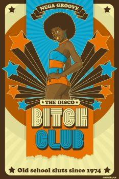 The Disco Bitch Club by roberlan