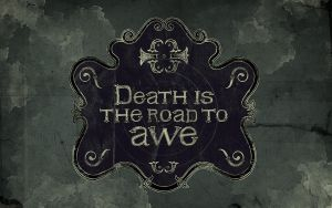 Death is the road to Awe by iamrufian