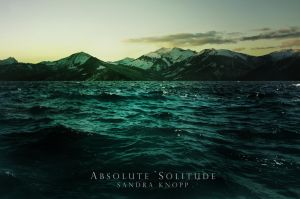 Absolute solitude by Knopp-Art