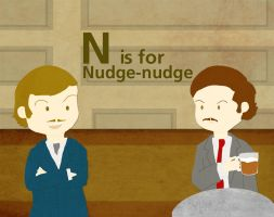 N is for Nudge Nudge by whosname