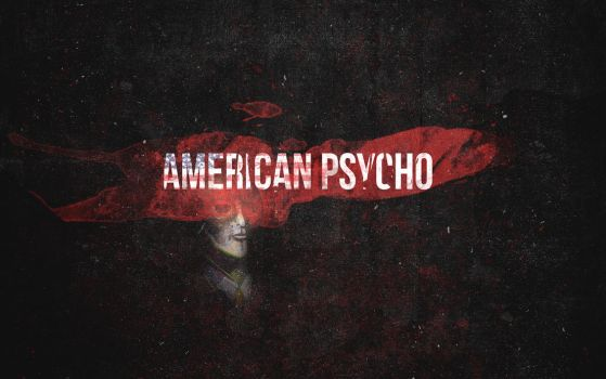 American Psycho Wallpaper by NINJAIWORKS