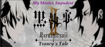 Black Butler II: Trancy's Tale - Episode 4 by SavageScribe