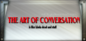 Conversations by M10tje